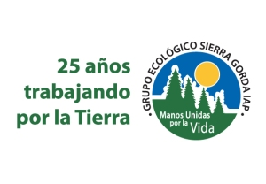 Grupo Ecológico Sierra Gorda IAP 25 años